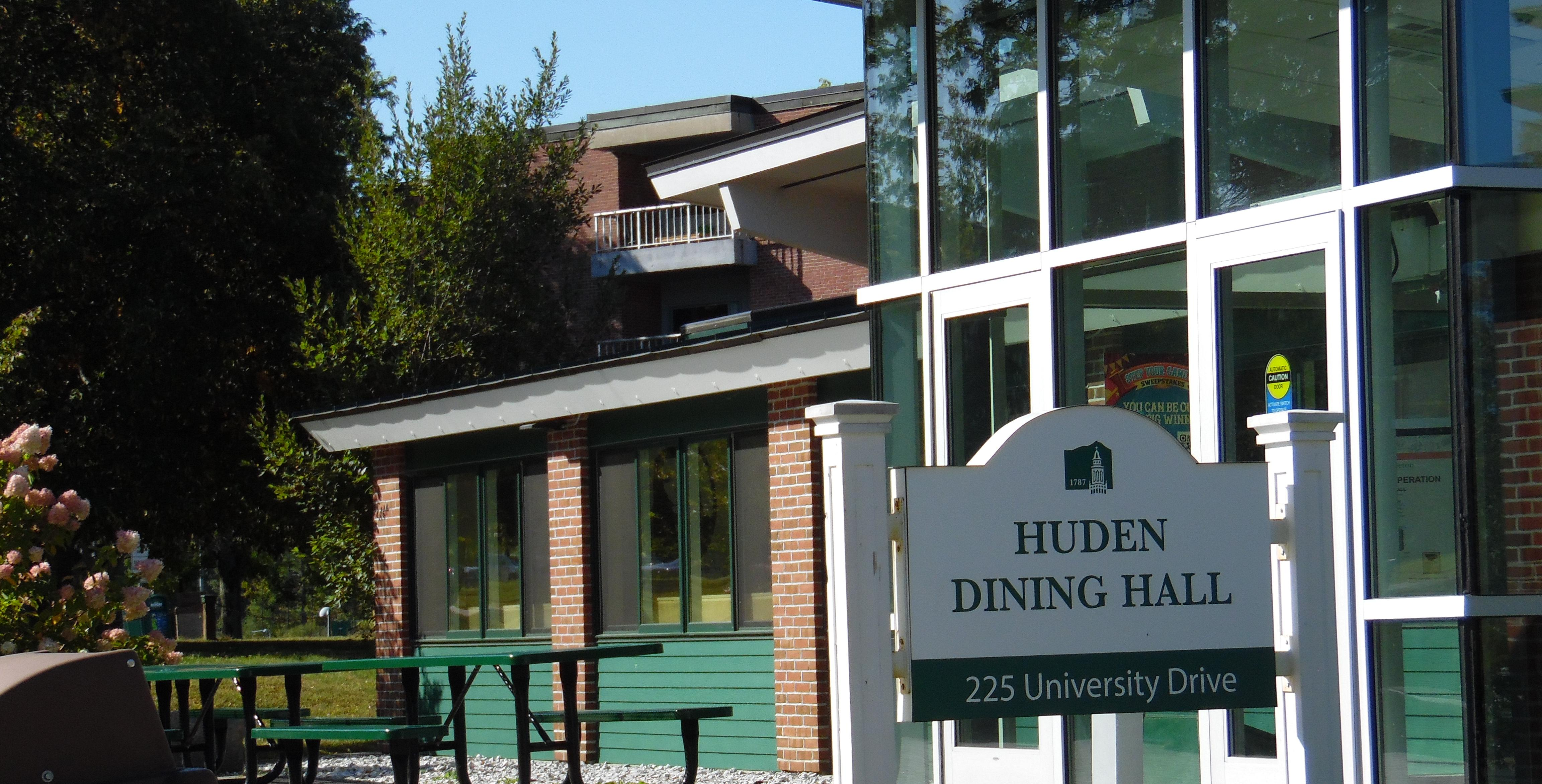 Outside of Huden Dining Hall