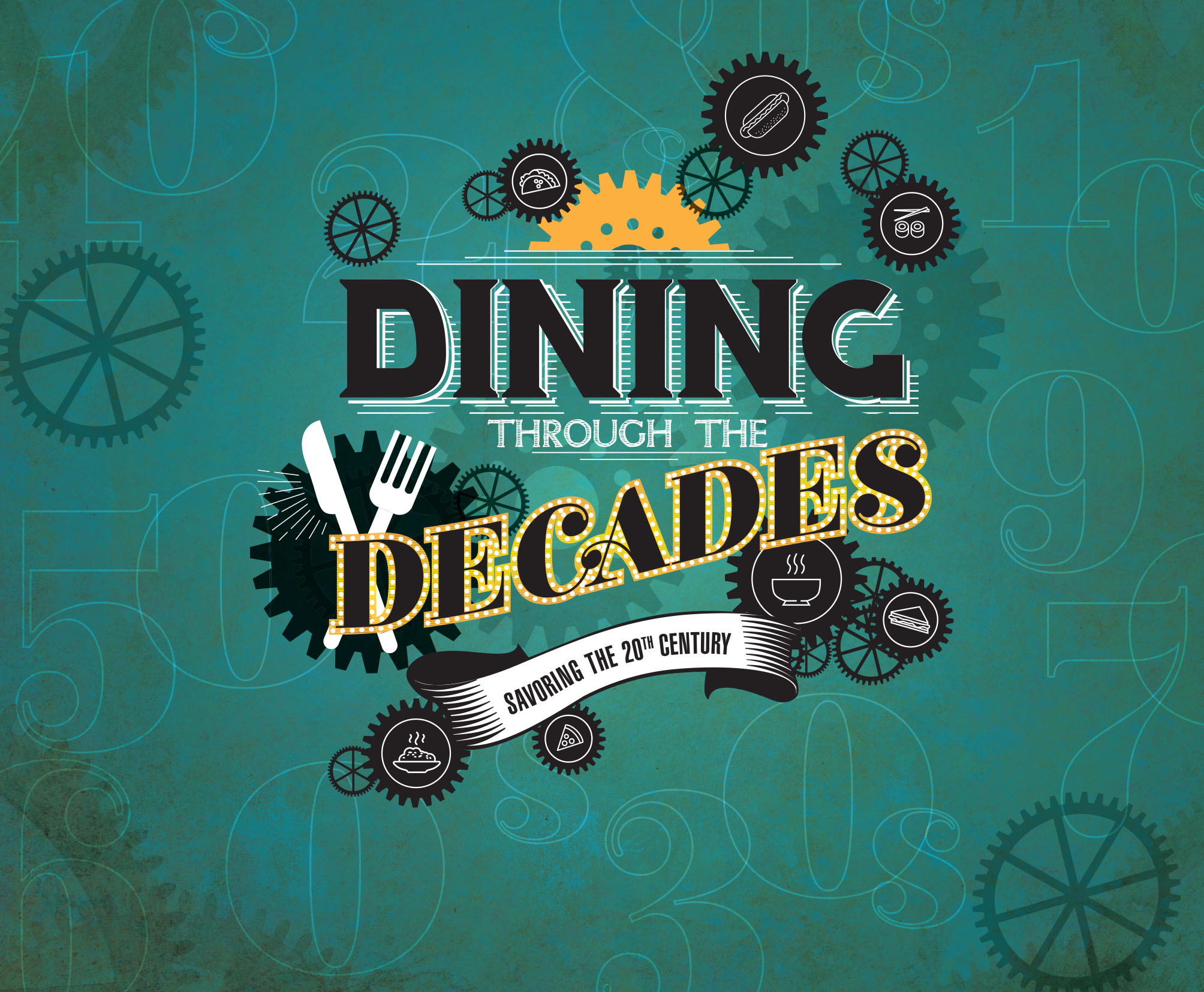 Dining through the decades savoring the 20th century