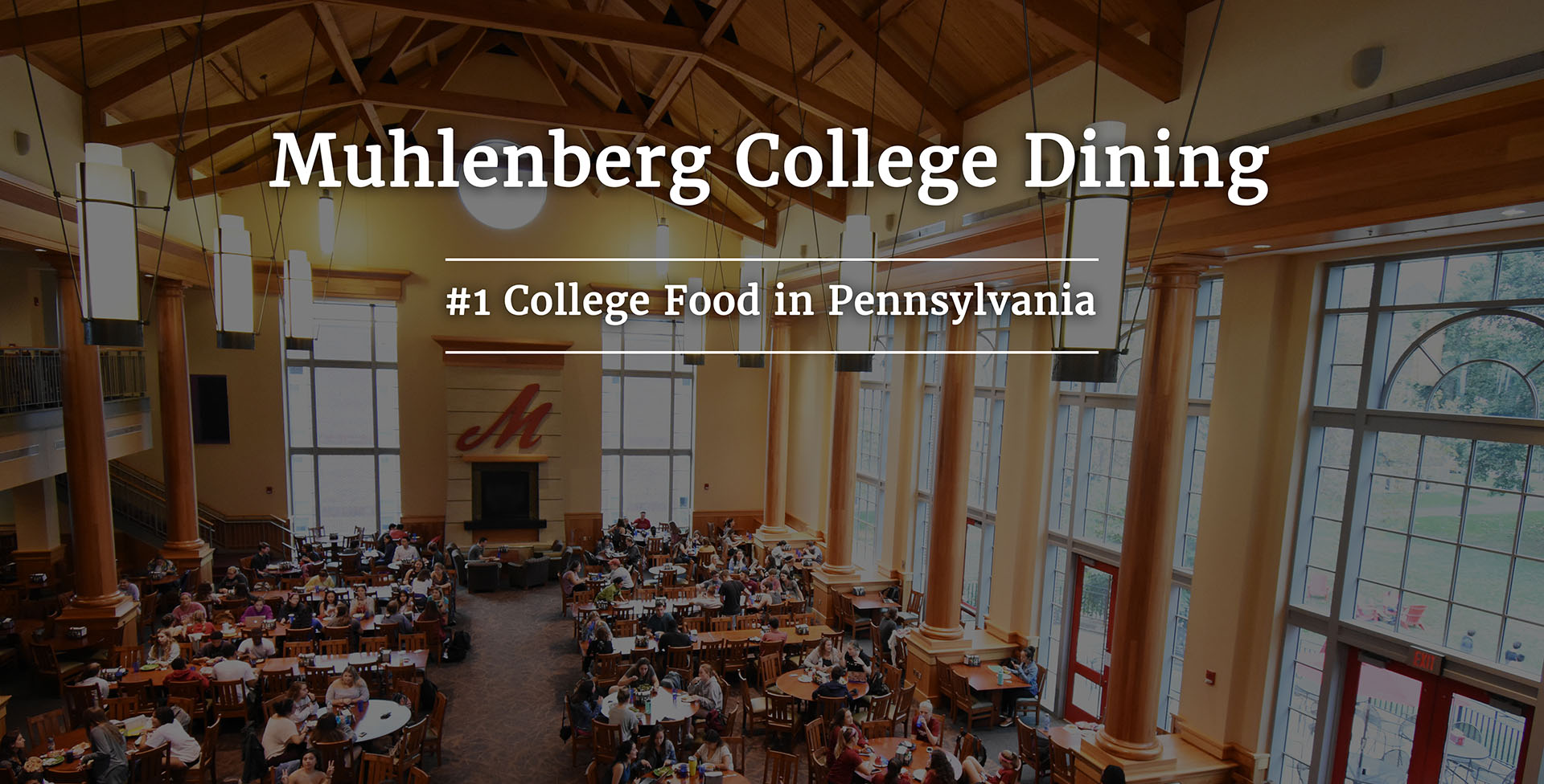 Muhlenberg College Dining number one college food in Pennsylvania