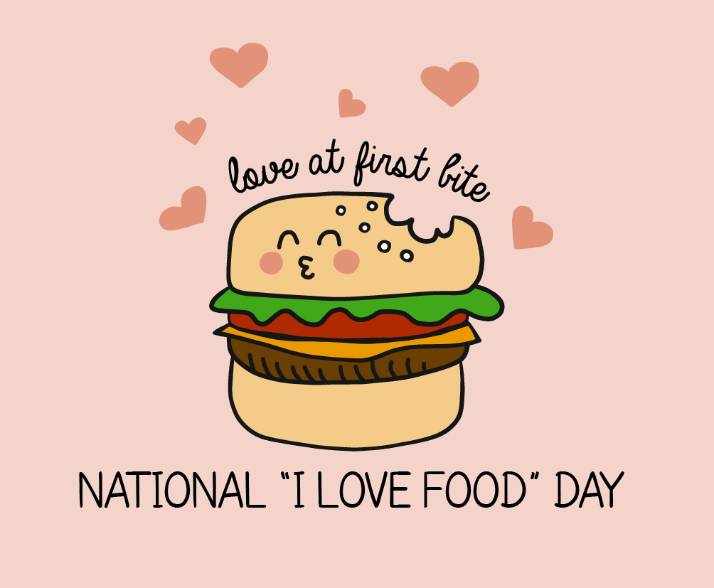 National I Love Food Day