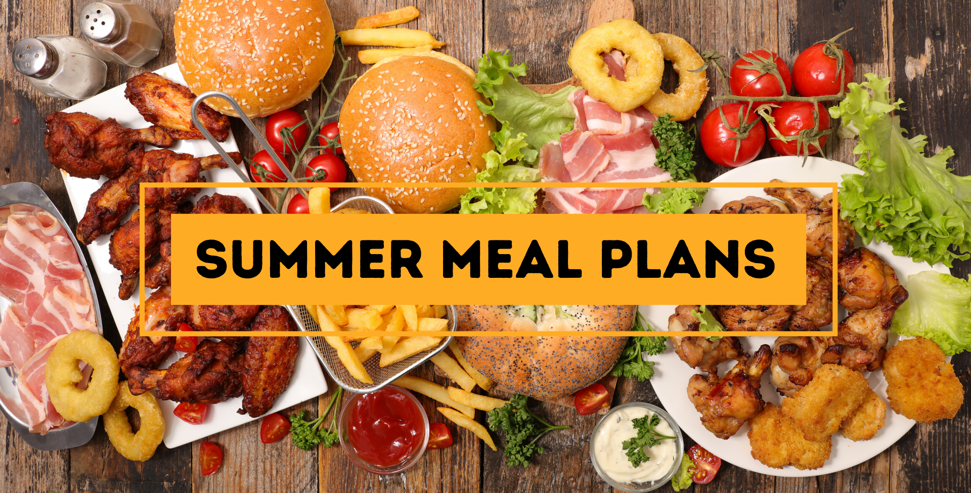 Summer Meal Plans