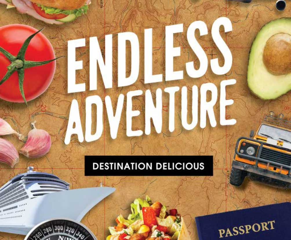 endless adventure destination delicious